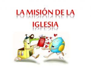 tema-9-la-misin-de-la-iglesia-1-638